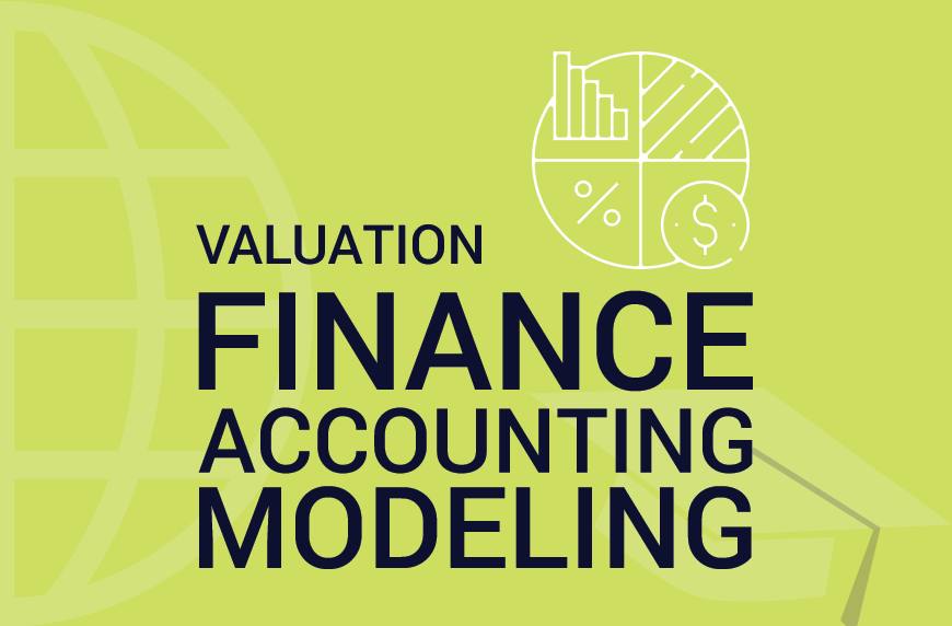 Finance, Accounting, Modeling and Valuation – Basic Introductory Course