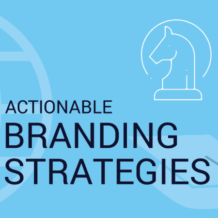 Actionable Strategies for Branding
