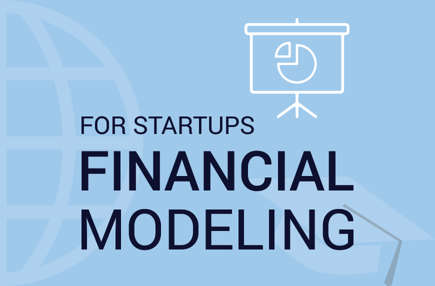 For Startups & Small Businesses – Financial Modeling Course