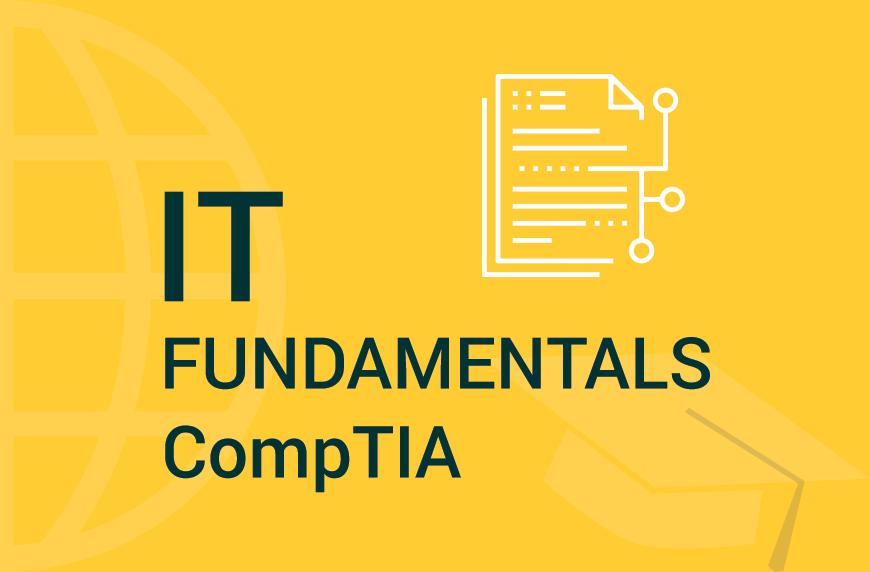 IT Fundamentals – CompTIA