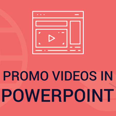 PowerPoint – Learn Creating Promo Videos using PowerPoint