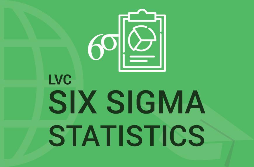 Six Sigma Statistics Using Minitab – LVC