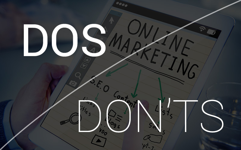 Dos & Donts of Digital Marketing