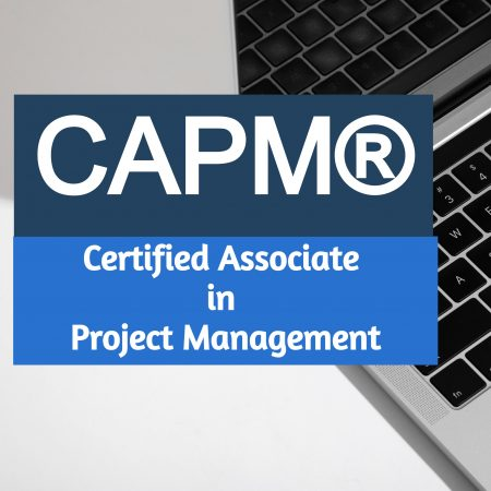 Certified Associate in Project Management (CAPM)®
